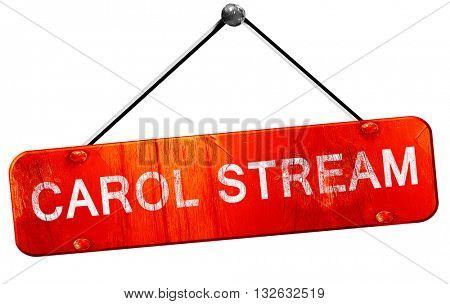 carol stream, 3D rendering, a red hanging sign