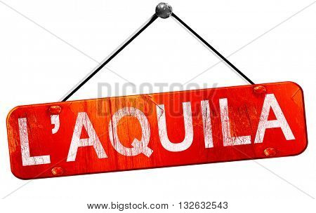 L'aquila, 3D rendering, a red hanging sign
