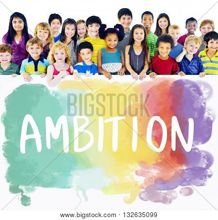 Ambition AIm Aspire Goals Motivation Aspirations Concept