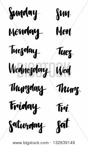 Set of Days of a Week. Lettering for calendar posters cards and more. Vector. Weekly calendar in Calligraphy style.