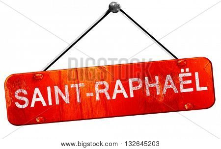 saint-raphael, 3D rendering, a red hanging sign