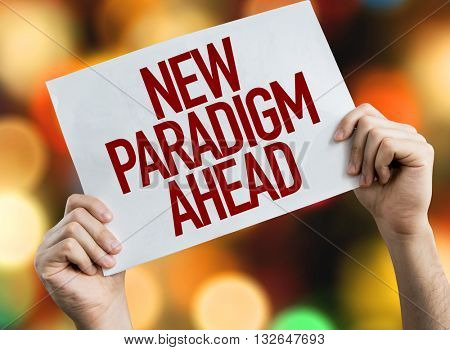 New Paradigm Ahead placard with night lights on background