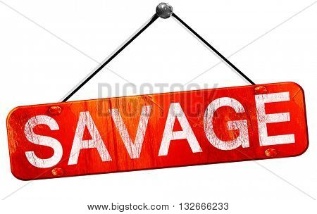 savage, 3D rendering, a red hanging sign