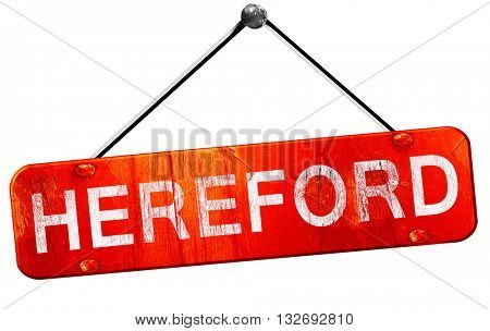 Hereford, 3D rendering, a red hanging sign