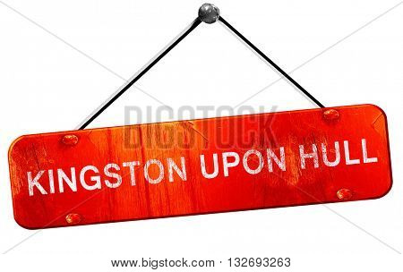 Kingston upon hull, 3D rendering, a red hanging sign