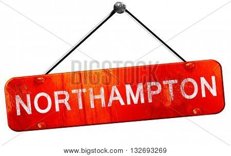 Northampton, 3D rendering, a red hanging sign