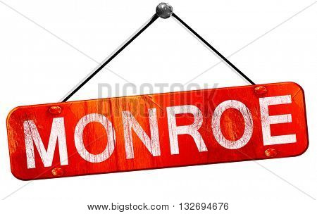 monroe, 3D rendering, a red hanging sign