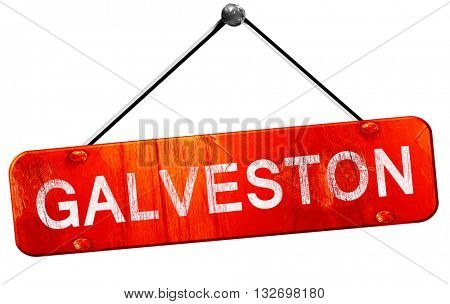 galveston, 3D rendering, a red hanging sign