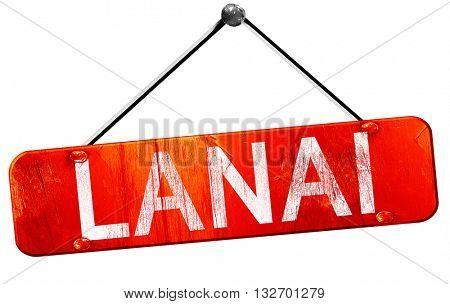 Lanai, 3D rendering, a red hanging sign