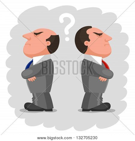 Two men dressed in identical gray business suits and with different ties is standing backs to each other with disgruntled angry faces. Question mark between them. Disagreement and no compromise concept