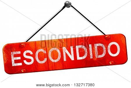 escondido, 3D rendering, a red hanging sign