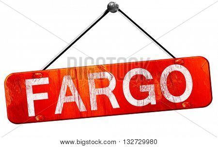fargo, 3D rendering, a red hanging sign