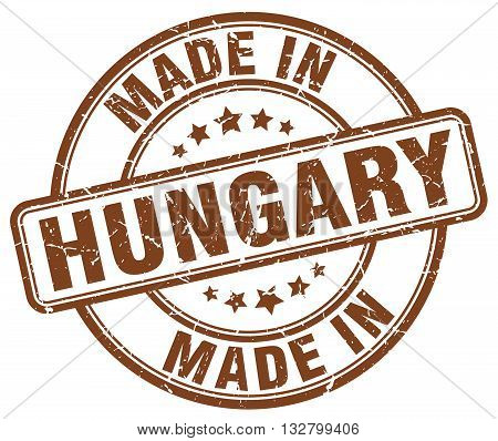 made in Hungary brown round vintage stamp.Hungary stamp.Hungary seal.Hungary tag.Hungary.Hungary sign.Hungary.Hungary label.stamp.made.in.made in.