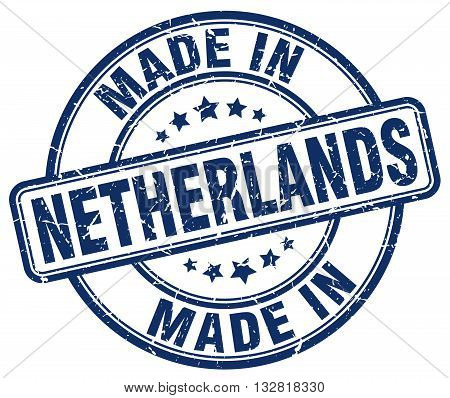 made in Netherlands blue round vintage stamp.Netherlands stamp.Netherlands seal.Netherlands tag.Netherlands.Netherlands sign.Netherlands.Netherlands label.stamp.made.in.made in.