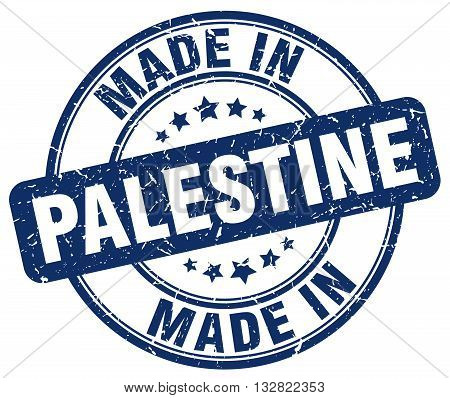 made in Palestine blue round vintage stamp.Palestine stamp.Palestine seal.Palestine tag.Palestine.Palestine sign.Palestine.Palestine label.stamp.made.in.made in.