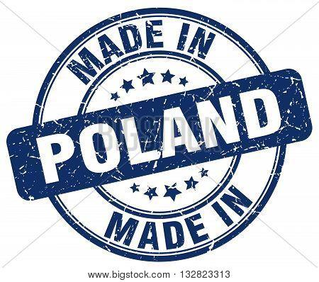 made in Poland blue round vintage stamp.Poland stamp.Poland seal.Poland tag.Poland.Poland sign.Poland.Poland label.stamp.made.in.made in.