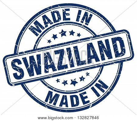made in Swaziland blue round vintage stamp.Swaziland stamp.Swaziland seal.Swaziland tag.Swaziland.Swaziland sign.Swaziland.Swaziland label.stamp.made.in.made in.