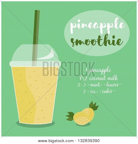Vector illustration of Pineapple Smoothie recipe with ingredients. Template for restaurant or cafe menu.Smoothie isolated,Smoothie recipe,Smoothie glass,Smoothie vector,Smoothie fruit,Smoothie breakfast