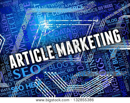 Article Marketing Indicates Search Engine And Commerce