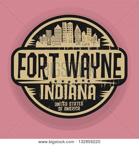 Stamp or label with name of Fort Wayne, Indiana, vector illustration