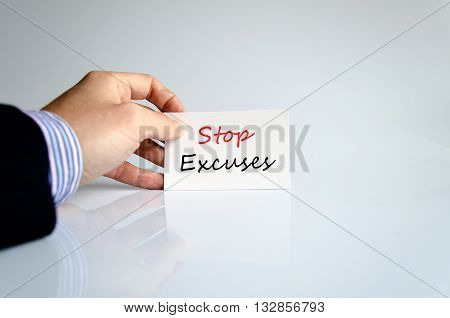 Stop excuses text concept isolated over white background