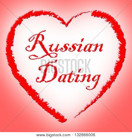 Russian Dating Represents Dates Romance And Net