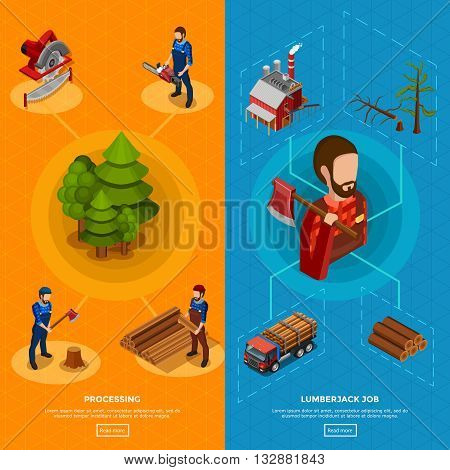 Lumberjack job isometric vertical banners with set of icons showing woodworking process and equipment for felling flat vector illustration