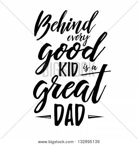 Fathers Day Inspirational Poster. Handwritten Modern Brush Lettering Card For Dad. Photo Overlay For