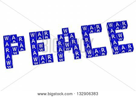 Word Peace written with blocks with letters WAR isolated on white background. 3D rendering.