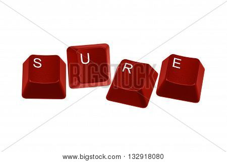 Red keyboard keys spelling SURE isolated on white background