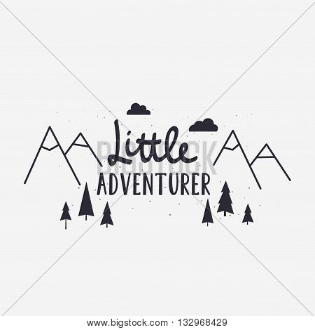 Vector Illustration Little Adventurer Lettering With Mountains And Forest Tree. Outdoor Label Logo