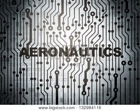 Science concept: circuit board with  word Aeronautics, 3D rendering