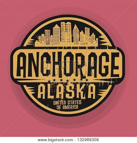 Stamp or label with name of Anchorage, Alaska, vector illustration