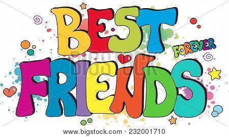 Illustration With Best Friends Forever Written For Children