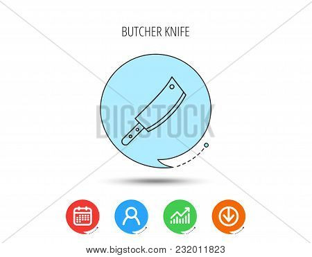 Butcher Knife Icon. Kitchen Chef Tool Sign. Calendar, User And Business Chart, Download Arrow Icons.