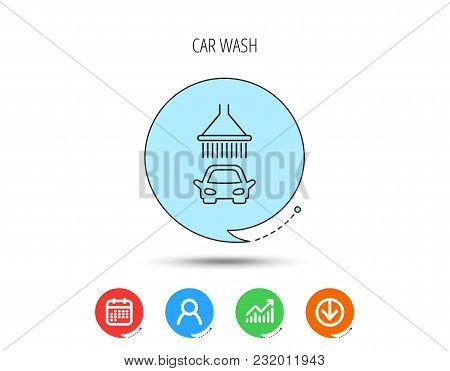 Car Wash Icon. Cleaning Station With Shower Sign. Calendar, User And Business Chart, Download Arrow