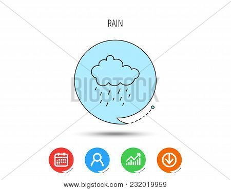 Rain Icon. Water Drops And Cloud Sign. Rainy Overcast Day Symbol. Calendar, User And Business Chart,