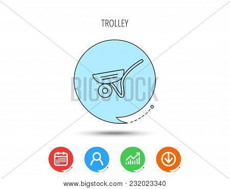 Trolley Icon. Garden Cart Sign. Gardener Equipment Symbol. Calendar, User And Business Chart, Downlo