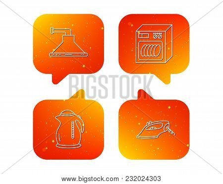 Dishwasher, Kettle And Kitchen Hood Icons. Iron Linear Sign. Orange Speech Bubbles With Icons Set. S