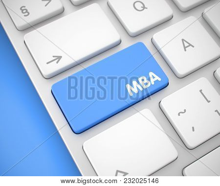 Up Close View On The Modern Laptop Keyboard - Mba - Master Of Business Administration Blue Button. M