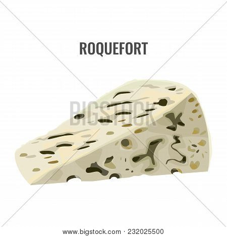 Roquefort Soft Blue Cheese Made From Ewes Milk. Strong Flavor Dairy Product Isolated On White Backgr