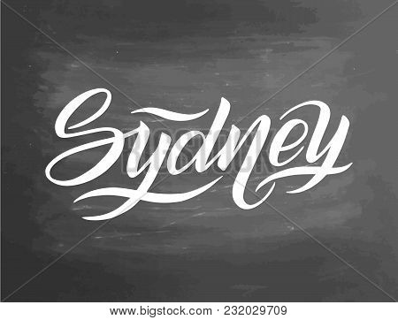 Hand Written City Name. Hand Lettering Calligraphy. Sydney. Hand Made Lettering, Vector Illustration
