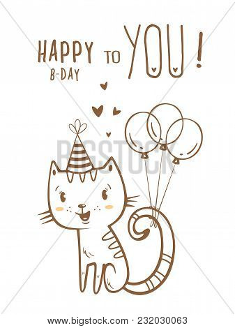 Birthday Card  With Cute Cartoon Cat  In  Party Hat. Vector Contour  Image No Fill On White Backgrou
