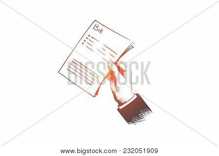 Bill Concept. Hand Drawn Check In Hand Of Man. Person Holds Paper Bill Isolated Vector Illustration.