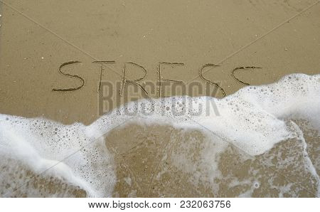 Stress Message Being Washed Away By Ocean Waves