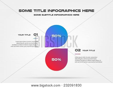 Chart Of Percentage Infographics. Element Of Graph, Diagram With 2 Options - Parts, Processes, Timel