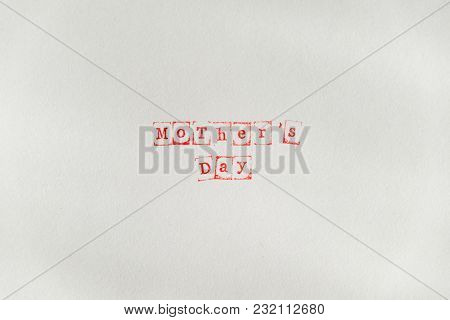 Mothers Day Text On White Sheet Made Via Stamp
