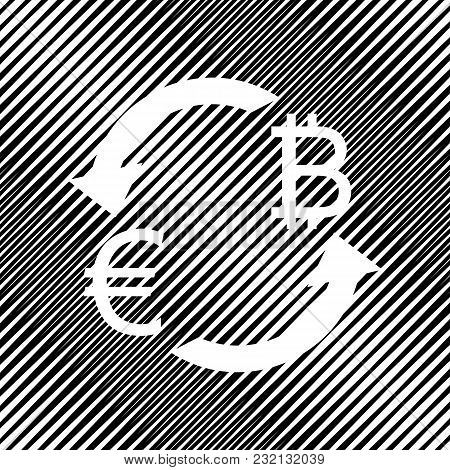 Currency Exchange Sign. Euro And Bitcoin. Vector. Icon. Hole In Moire Background.