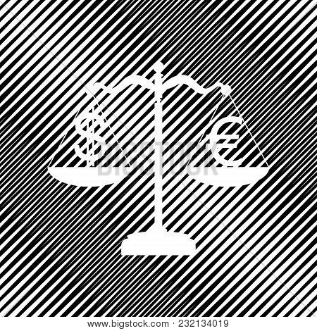 Justice Scales With Currency Exchange Sign. Vector. Icon. Hole In Moire Background.
