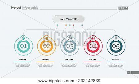 Five Ideas Process Chart Slide Template. Business Data. Step, Flow, Design. Creative Concept For Inf